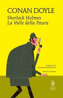 Sherlock Holmes. La valle della paura. Ediz. integrale - Arthur Conan Doyle - copertina