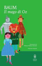 Libro Il mago di Oz. Ediz. integrale L. Frank Baum