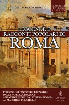 Leggende e racconti popolari di Roma - Cecilia Gatto Trocchi - copertina