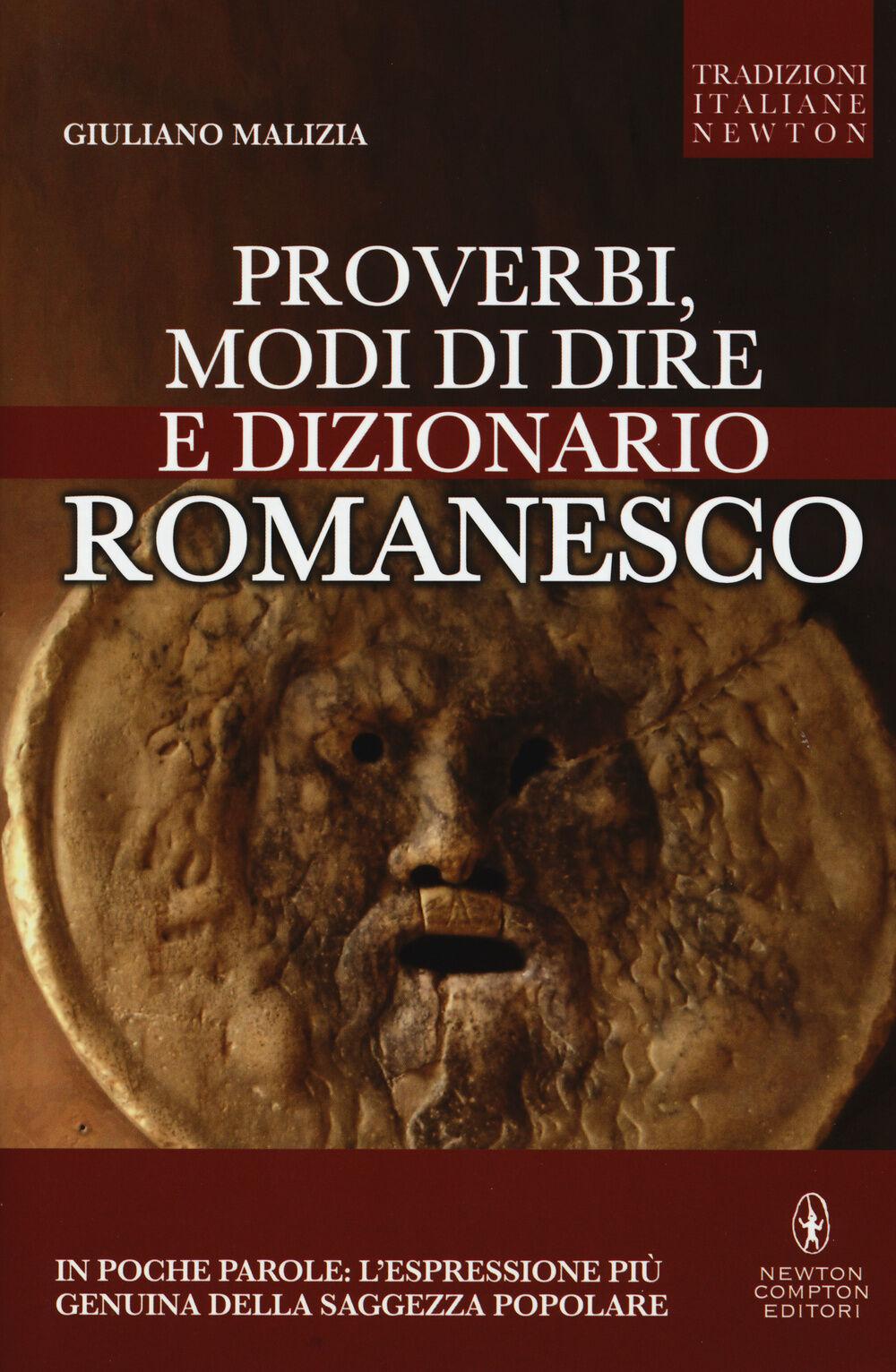 Proverbi, modi di dire e dizionario romanesco