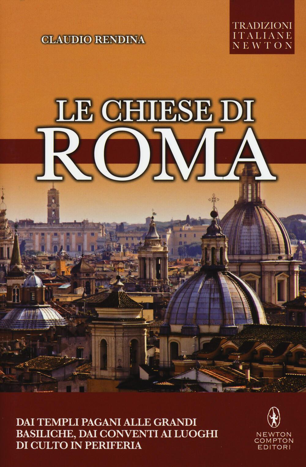 le chiese di roma claudio rendina libro newton