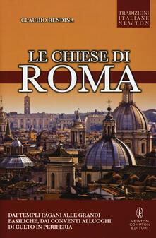 Le chiese di Roma - Claudio Rendina - copertina