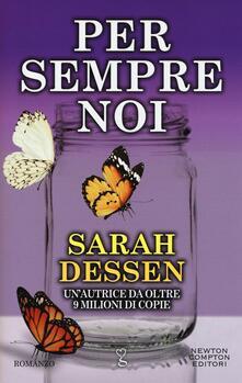 Per sempre noi - Sarah Dessen - copertina
