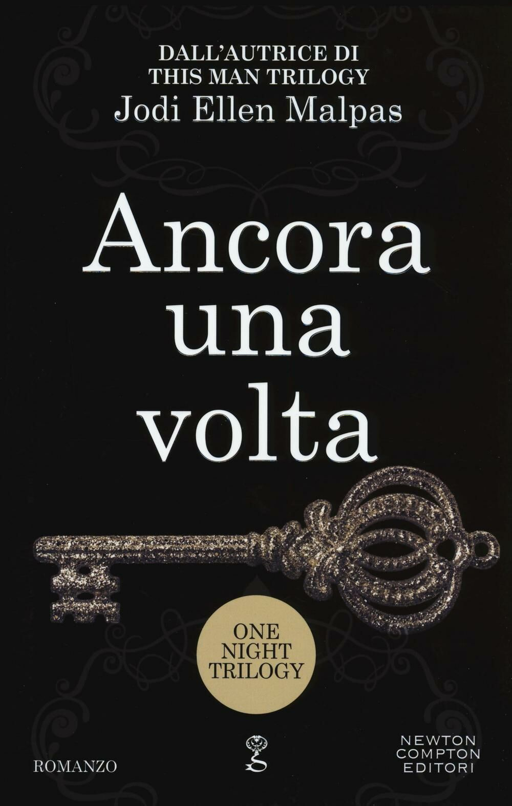 Ancora una volta. One night trilogy