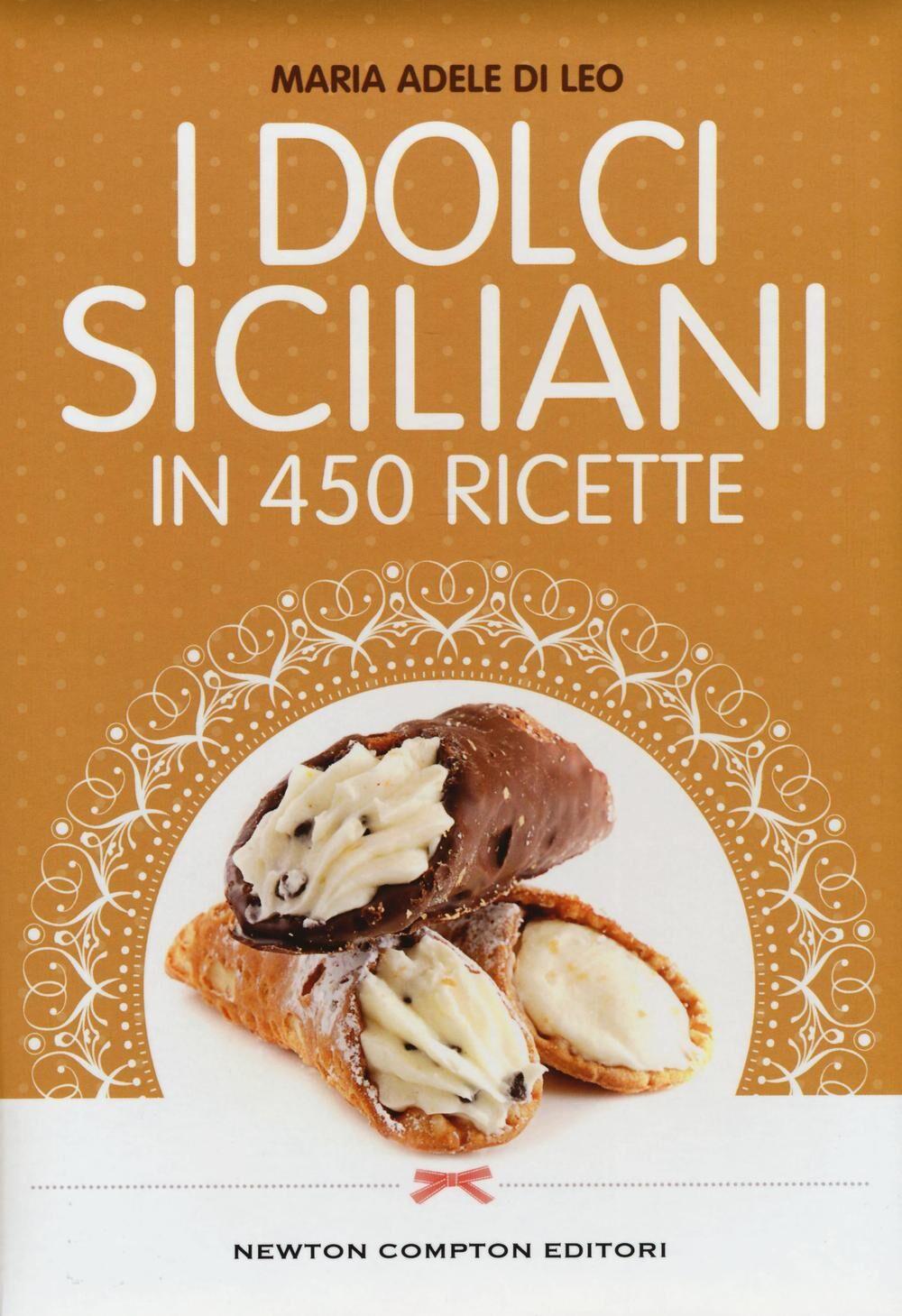 I dolci siciliani in 450 ricette
