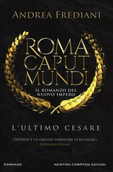3tsportingclub.it L' ultimo Cesare. Roma caput mundi. Nuovo impero Image