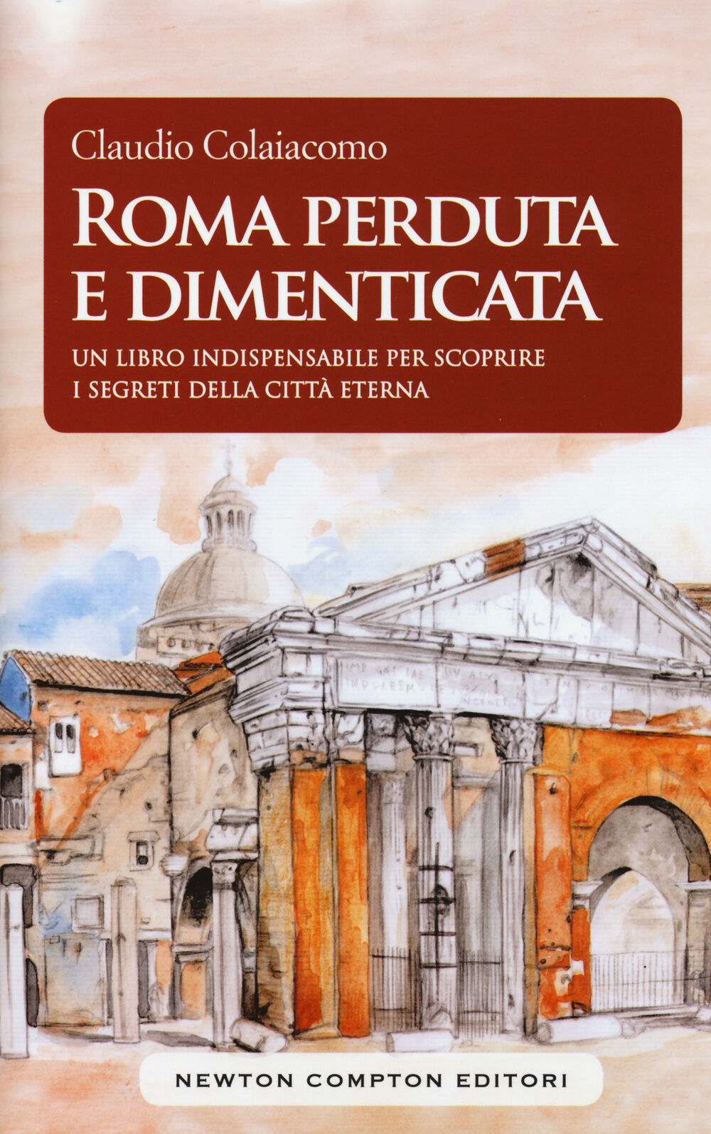 Roma perduta e dimenticata