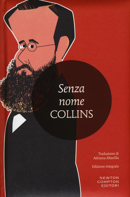 Senza nome. Ediz. integrale - Wilkie Collins - copertina