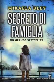 Segreto di famiglia - Mikaela Bley - copertina
