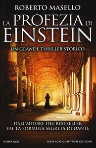 Libro La profezia di Einstein Roberto Masello