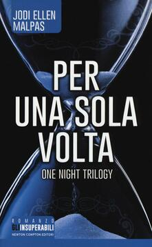 Per una sola volta. One night. Vol. 1 - Jodi Ellen Malpas - copertina