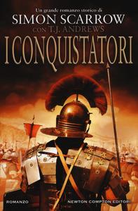 Libro I conquistatori. Invader saga Simon Scarrow , T. J. Andrews