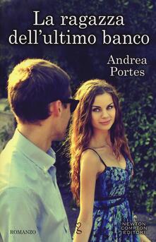 La ragazza dell'ultimo banco - Andrea Portes - copertina