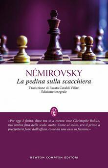 La pedina sulla scacchiera. Ediz. integrale - Irène Némirovsky,Fausta Cataldi Villari - ebook
