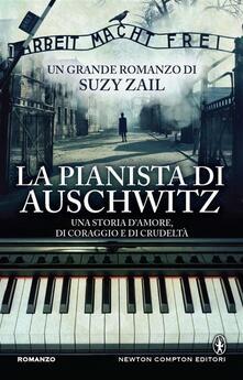 La pianista di Auschwitz - Suzy Zail,Alessandra Maestrini - ebook