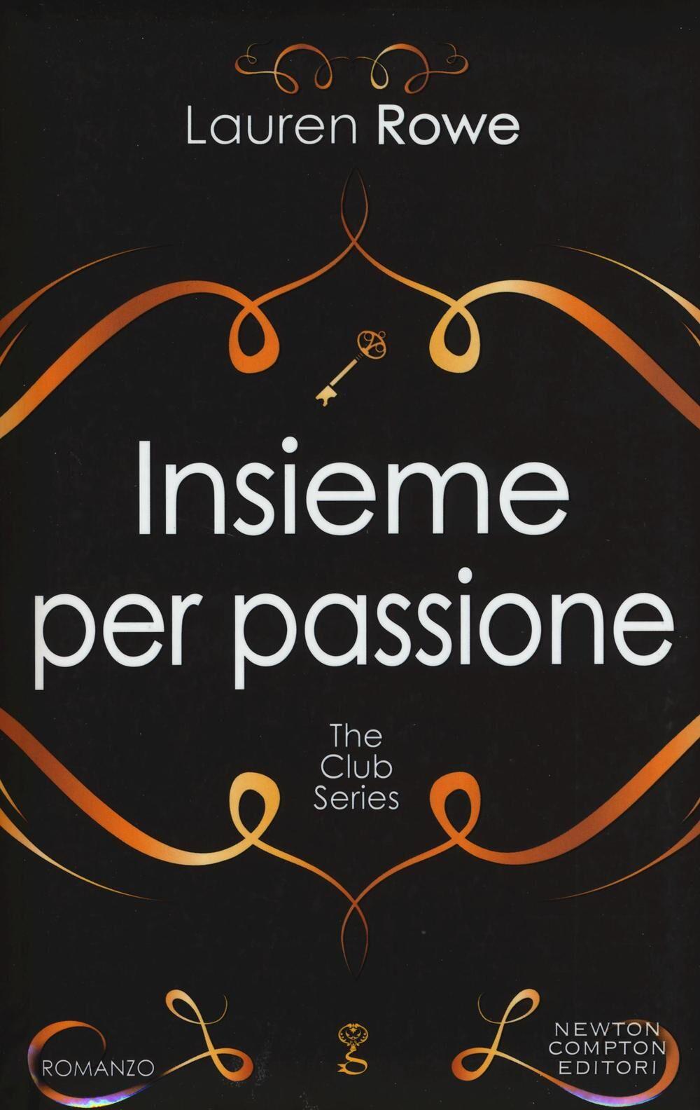 Insieme per passione. The Club series