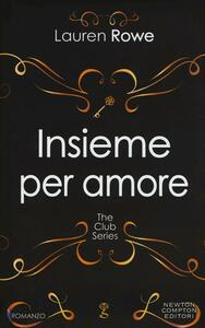 Insieme per amore. The Club series