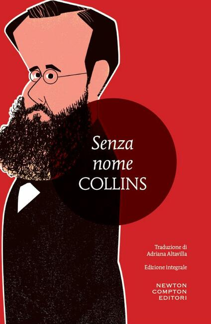 Senza nome. Ediz. integrale - Wilkie Collins,Adriana Altavilla - ebook