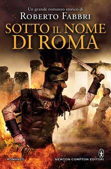 L' onore di Roma - Roberto Fabbri,R. Prencipe - ebook