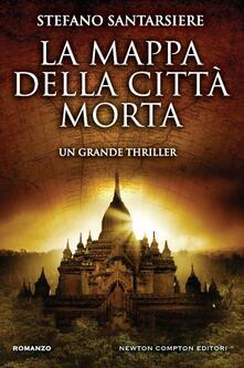 La mappa della città morta - Stefano Santarsiere - ebook