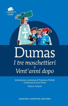 I tre moschettieri-Vent'anni dopo. Ediz. integrale - Alexandre Dumas - copertina