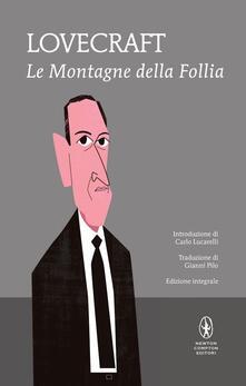 Le montagne della follia. Ediz. integrale - Howard P. Lovecraft - copertina