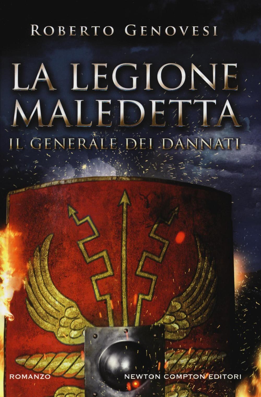 Il generale dei dannati. La legione maledetta