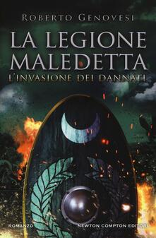L' invasione dei dannati. La legione maledetta - Roberto Genovesi - copertina