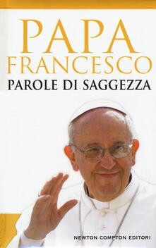 Parole di saggezza - Francesco (Jorge Mario Bergoglio) - copertina