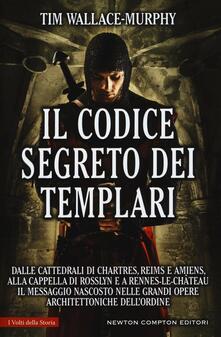 Il codice segreto dei templari - Tim Wallace Murphy - copertina