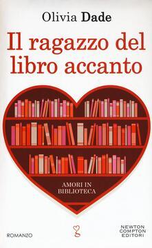 Il ragazzo del libro accanto. Amori in biblioteca.pdf