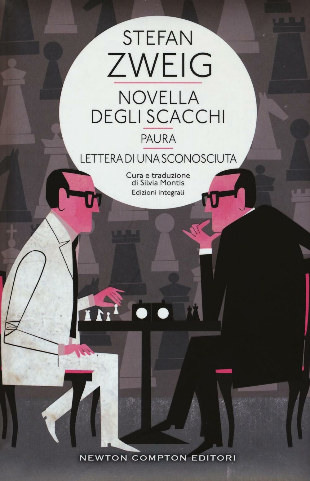 Novella degli scacchi-Paura-Lettera di sconosciuta. Ediz. integrale