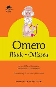 Iliade-Odissea. Testo greco a fronte. Ediz. integrale
