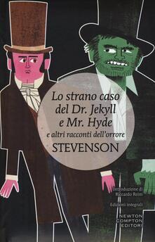 Mercatinidinataletorino.it Lo strano caso del Dr. Jekyll e Mr. Hyde e altri racconti dell'orrore. Ediz. integrale Image