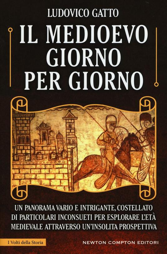 Il Medioevo giorno per giorno - Ludovico Gatto - copertina