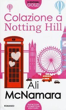 Colazione a Notting Hill - Ali McNamara - copertina