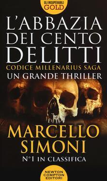 L' abbazia dei cento delitti. Codice Millenarius saga - Marcello Simoni - copertina