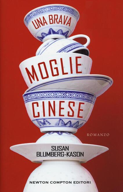 Una brava moglie cinese - Susan Blumberg-Kason - copertina