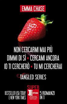 Tangled series: Non cercarmi mai più-Dimmi di sì-Cercami ancora-Io ti cercherò-Tu mi cercherai. Ediz. illustrata - Emma Chase - ebook