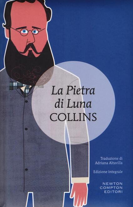 La pietra di luna. Ediz. integrale - Wilkie Collins - copertina