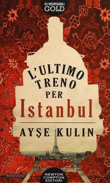 L' ultimo treno per Istanbul - Ayse Kulin - copertina