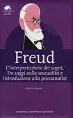 Libro L' interpretazione dei sogni-Tre saggi sulla sessualità-Introduzione alla psicoanalisi. Ediz. integrale Sigmund Freud