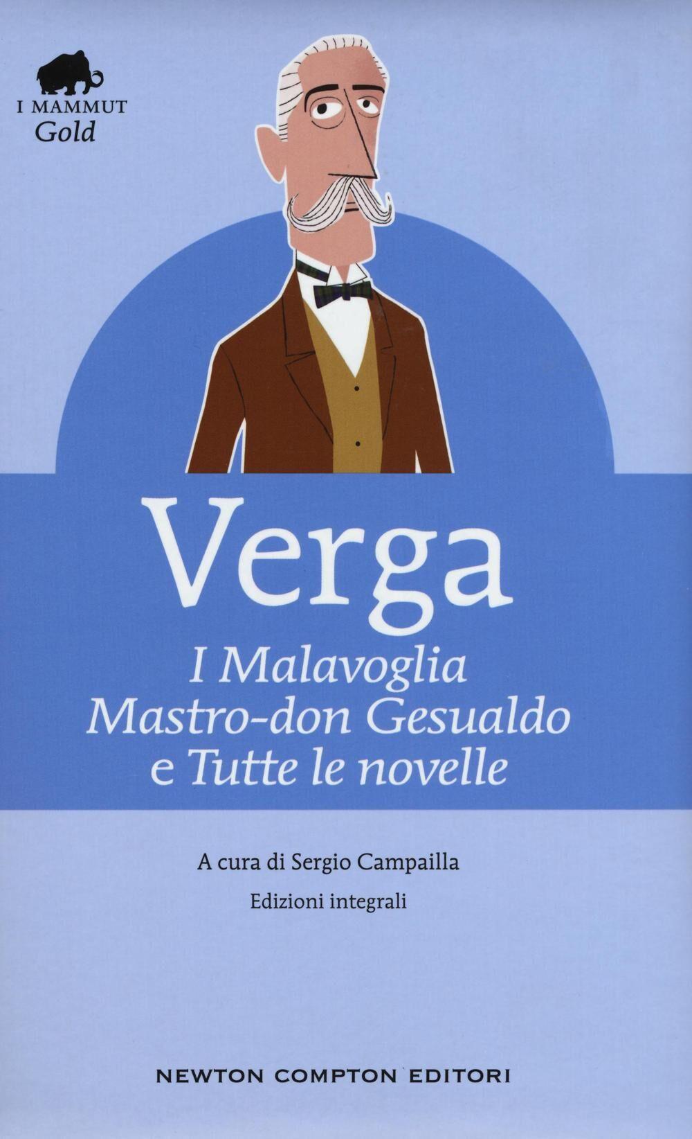 I Malavoglia-Mastro don Gesualdo e tutte le novelle. Ediz. integrali