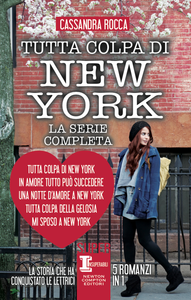 Ebook Tutta colpa di New York-In amore tutto può succedere-Una notte d'amore a New York-Tutta colpa della gelosia-Mi sposo a New York Rocca, Cassandra