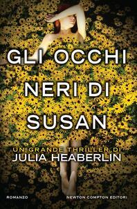 Gli occhi neri di Susan - Marianna Cozzi,Angela Ricci,Julia Heaberlin - ebook