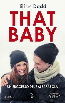 That Baby - Jillian Dodd,N. Amatulli,Erica Farsetti - ebook
