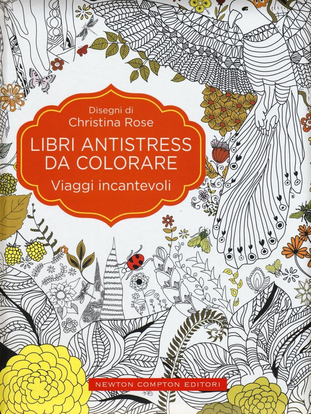 Viaggi incantevoli. Libri antistress da colorare