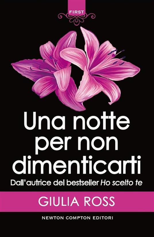 Una notte per non dimenticarti - Giulia Ross - ebook