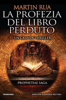 La profezia del libro perduto. Prophetiae saga - Martin Rua - ebook