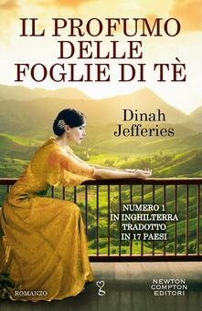 Il profumo delle foglie di tè - Dinah Jefferies,Angela Ricci,Elisa Tramontin - ebook